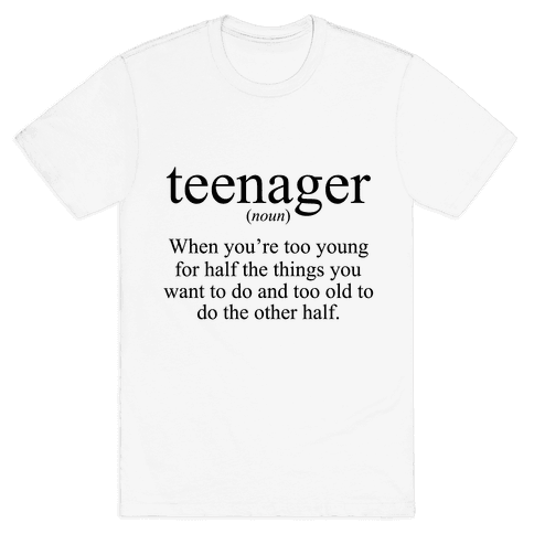 Teenager Definition Mens T-Shirt
