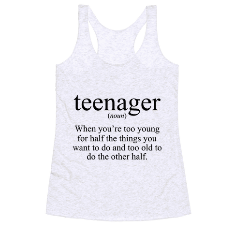 Teenager Definition Racerback Tank Top