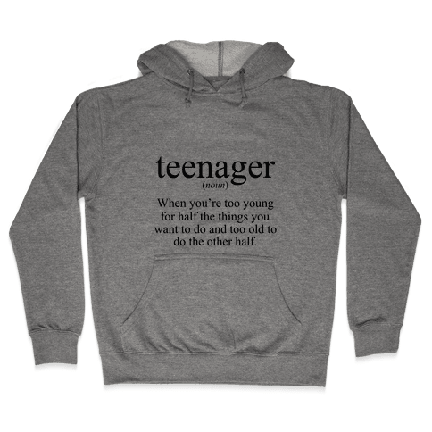 Teenager Definition Hooded Sweatshirt