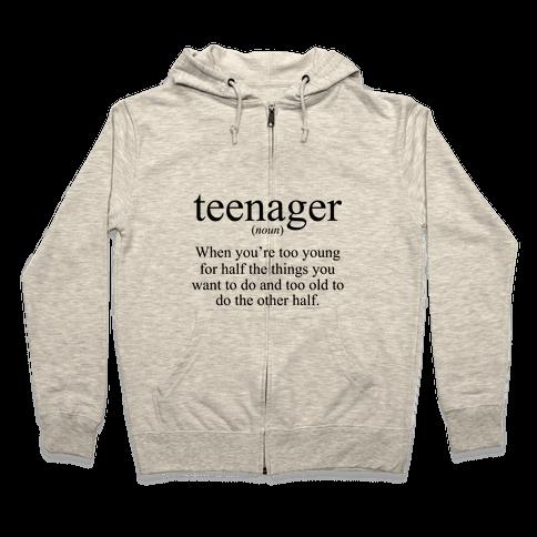 Teenager Definition Zip Hoodie
