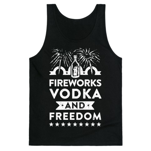 Fireworks Vodka and Freedom Tank Top