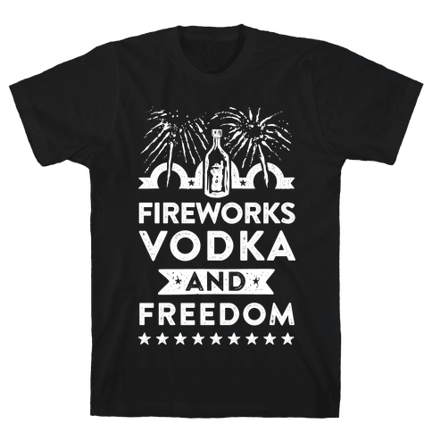 Fireworks Vodka and Freedom Mens T-Shirt