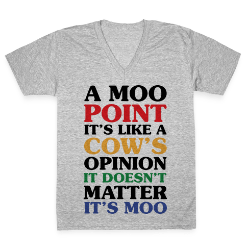 A Moo Point V-Neck Tee Shirt
