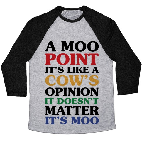 A Moo Point Baseball Tee