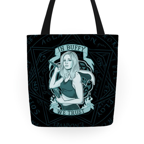 In Buffy We Trust Tote