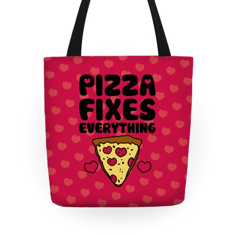 Pizza Fixes Everything Tote