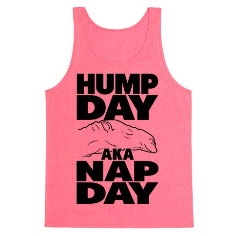 Hump Day AKA Nap Day Tank Top