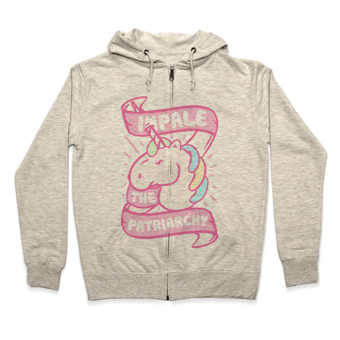 Impale The Patriarchy Zip Hoodie
