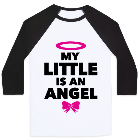 My Little Is An Angel Baseball Tee