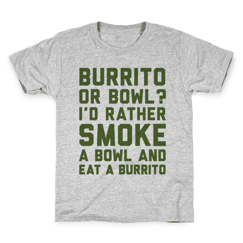 Burrito or Bowl? Kids T-Shirt