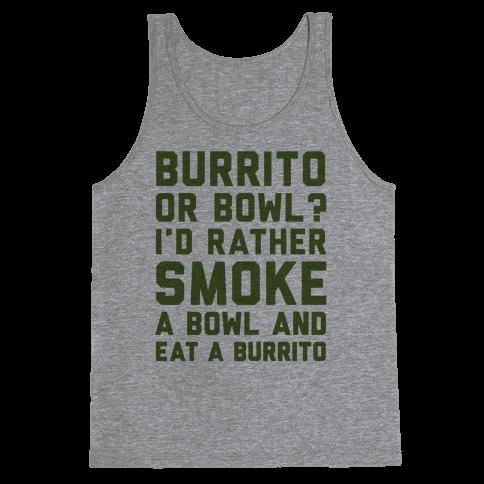 Burrito or Bowl? Tank Top
