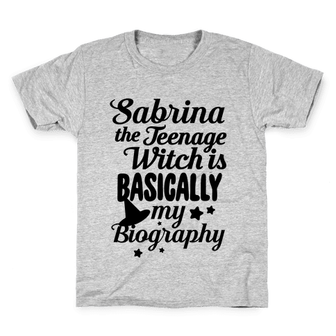 Sabrina The Teenage Witch is My Biography Kids T-Shirt