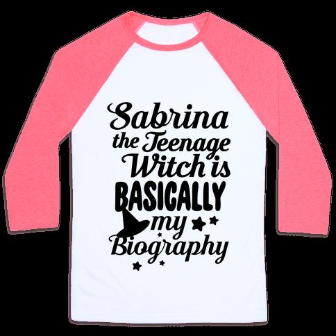 Sabrina The Teenage Witch is My Biography Baseball Tee