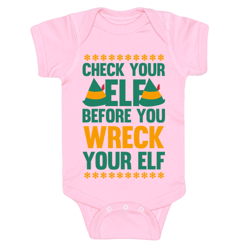 Check Your Elf Before You Wreck Your Elf (Yellow/Green) Baby Onesy