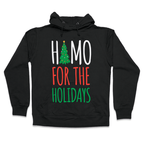 Homo For The Holidays Hooded Sweatshirt