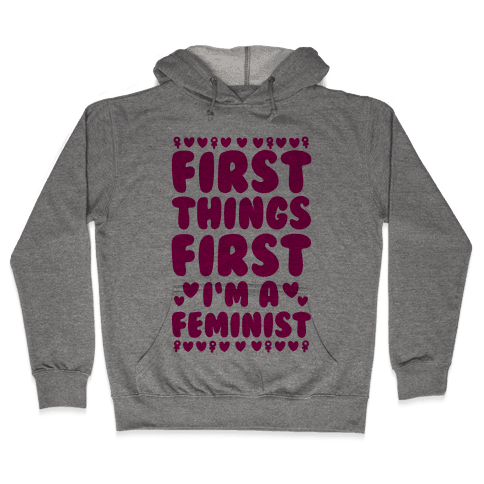 Fancy Feminist Hooded Sweatshirt