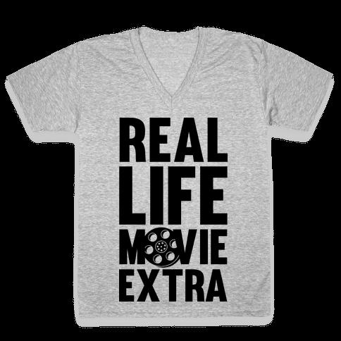 Real Life Movie Extra V-Neck Tee Shirt