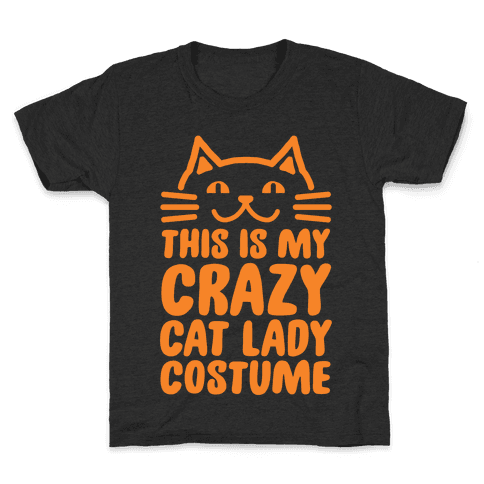This is my Crazy Cat Lady Costume Kids T-Shirt