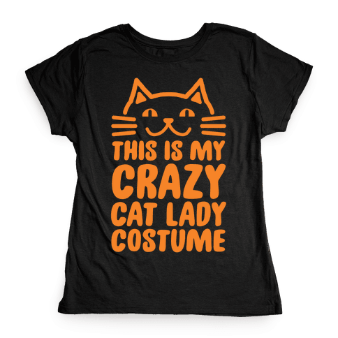 This is my Crazy Cat Lady Costume Womens T-Shirt