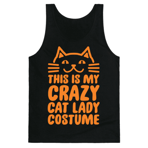 This is my Crazy Cat Lady Costume Tank Top