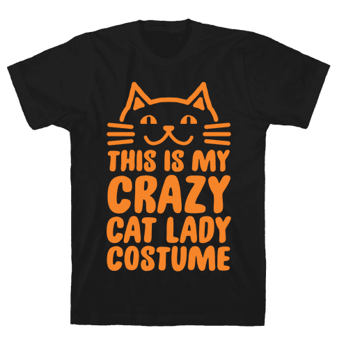 This is my Crazy Cat Lady Costume Mens T-Shirt