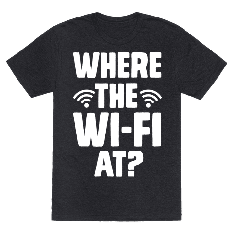 Where The Wi-Fi At?