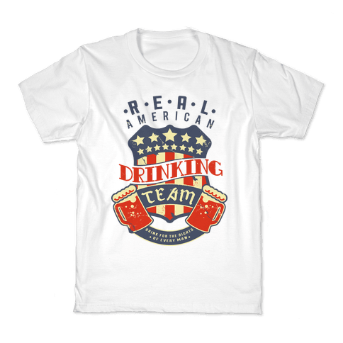 Real American Drinking Team Kids T-Shirt