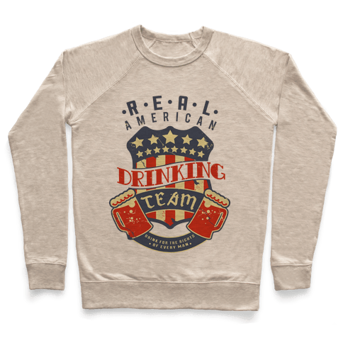 Real American Drinking Team Pullover