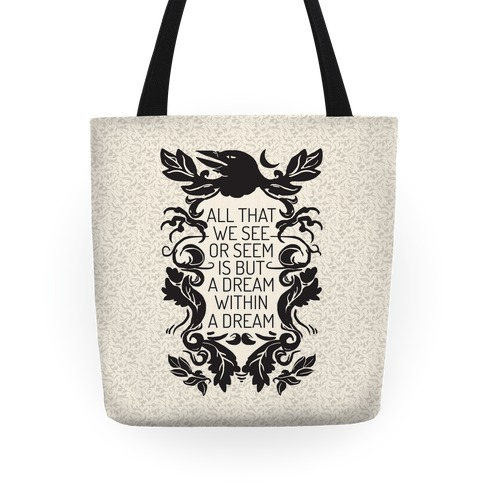 All That We See Or Seem Is But A Dream Within A Dream Tote
