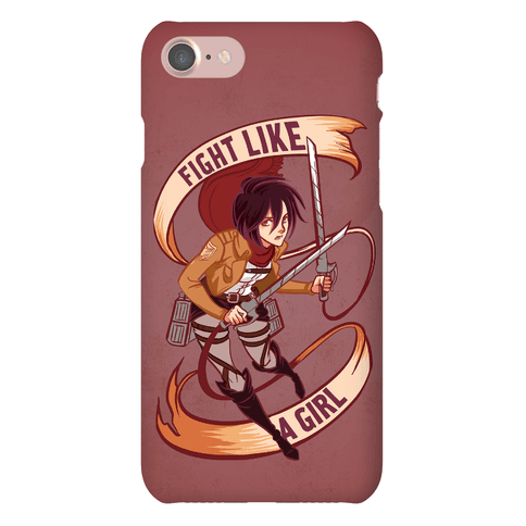 Mikasa: Fight Like a Girl Phone Case