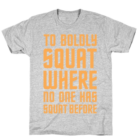 Squat Trek T-Shirt