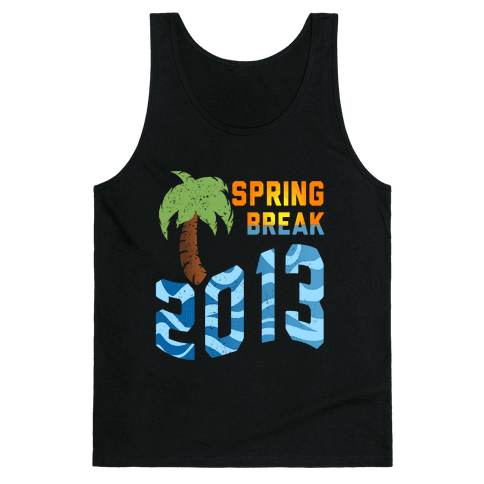 Spring Break 2013 (Tank) Tank Top