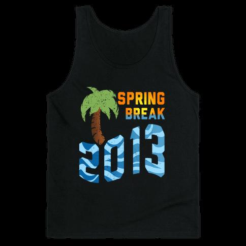 Spring Break 2013 (Tank) Tank Top