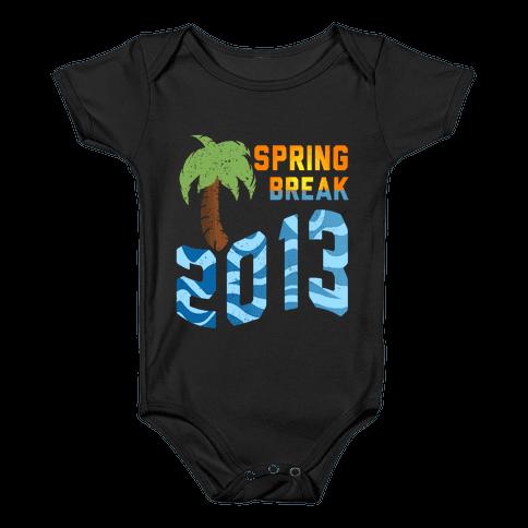 Spring Break 2013 (Tank) Baby Onesy