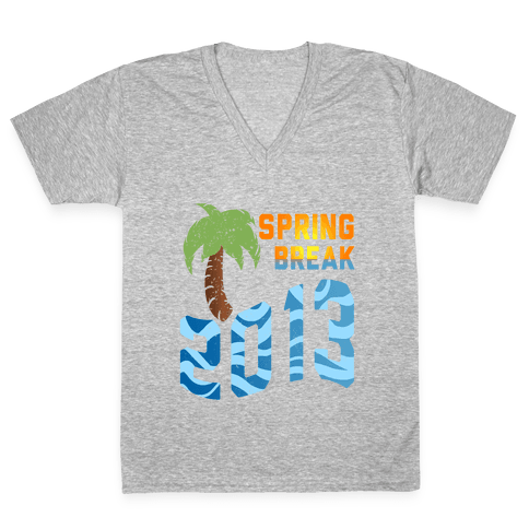 Spring Break 2013 (Tank) V-Neck Tee Shirt