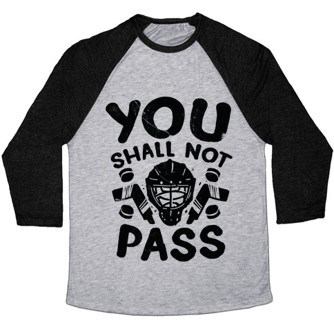 You Shall Not Pass Baseball Tee
