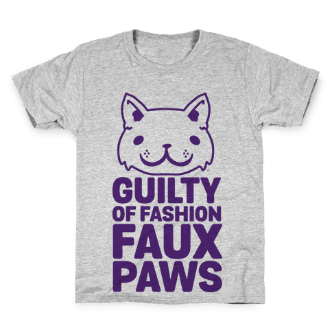 Guilty of Fashion Faux Paws Kids T-Shirt