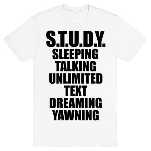 Study Mens T-Shirt