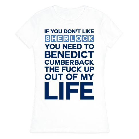 Don't Like Sherlock Womens T-Shirt