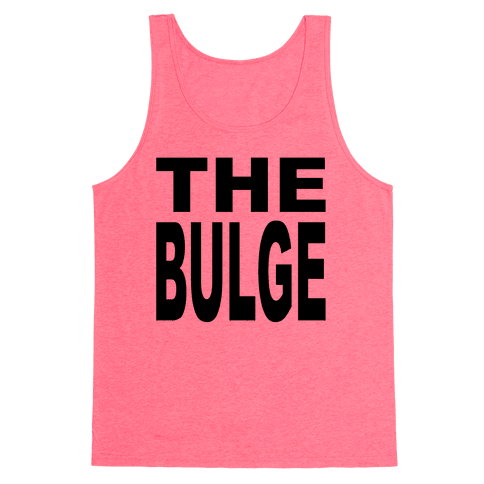 The Bulge Tank Top