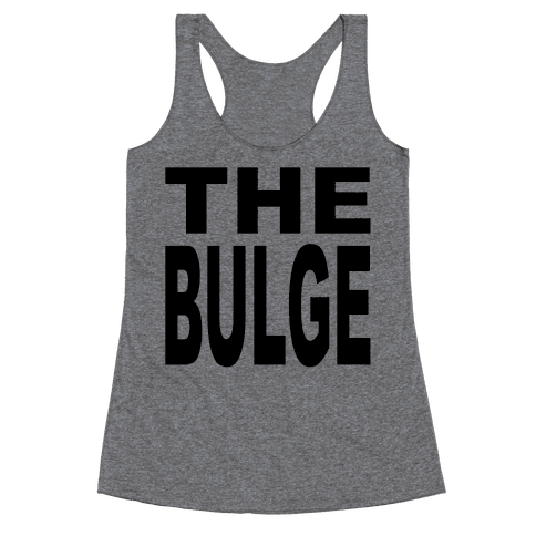 The Bulge Racerback Tank Top