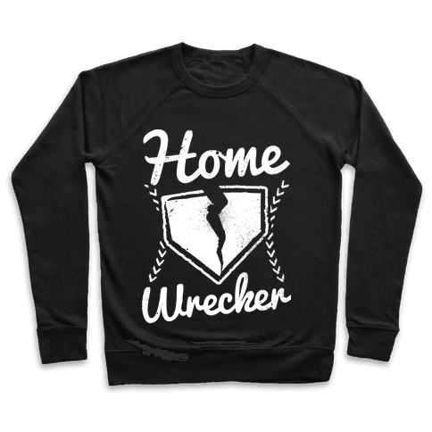 Home Wrecker Pullover