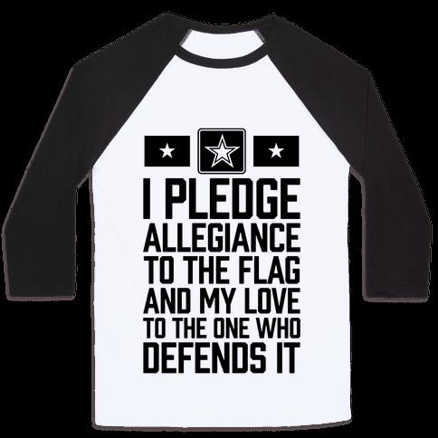 I Pledge Allegiance To The Flag (Army) Baseball Tee