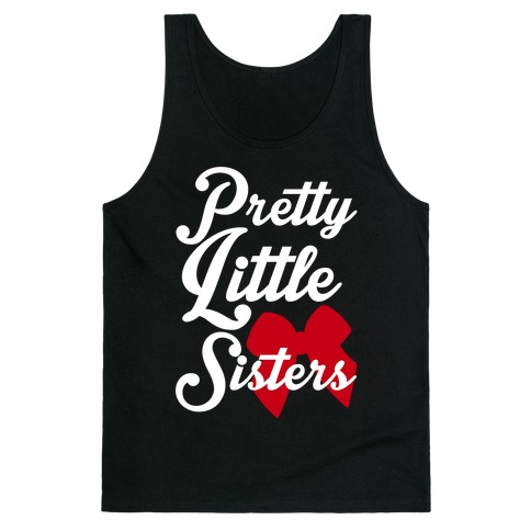 Pretty Little Sisters Tank Top