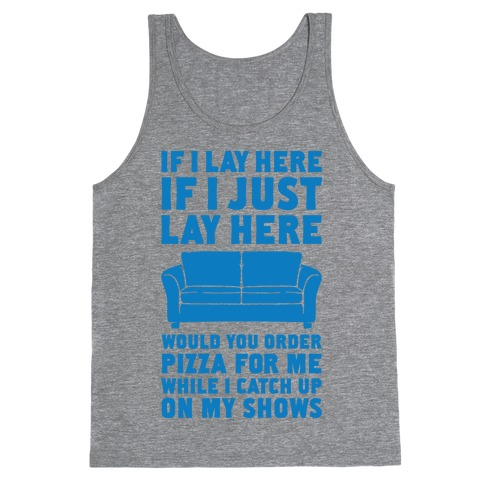 If I Just Lay Here Tank Top