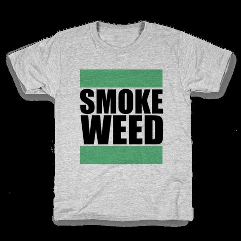 Smoke Weed Kids T-Shirt