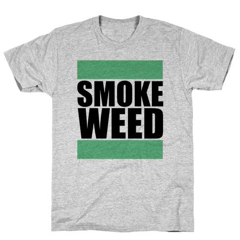 Smoke Weed Mens T-Shirt