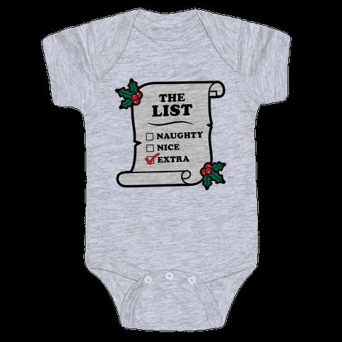 "I'm on the ""Extra"" List Baby Onesy"