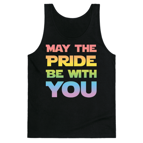 May The Pride Be With You Parody Tank Top