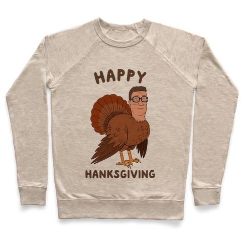 Happy Hanksgiving Pullover